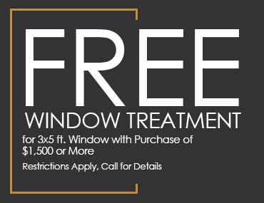 Free Window Treatment, for 3x5 ft. Window with Purchase of $1,500 or More Restriction Apply, Call for Details